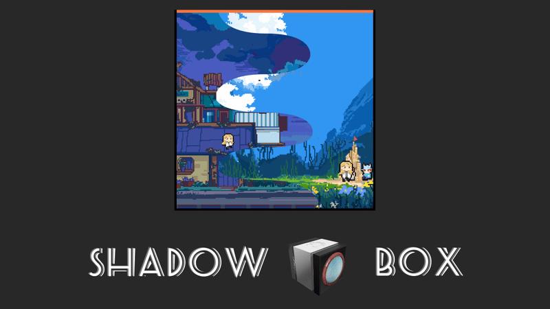 《SHADOW BOX》